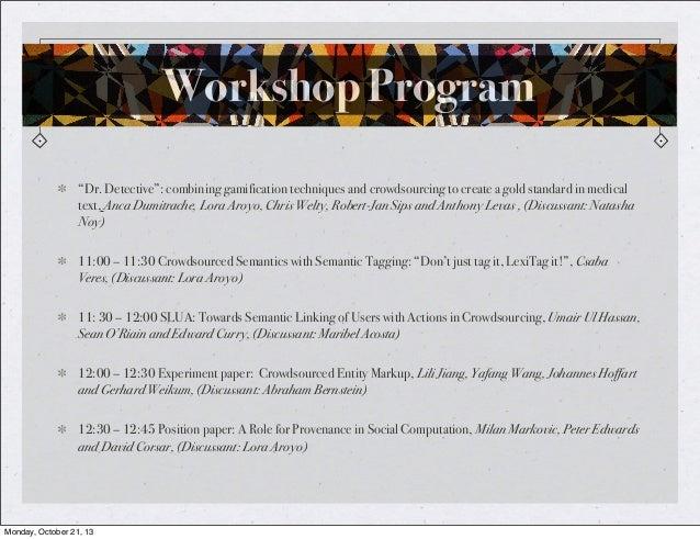 CrowdSem 2013 Workshop @ISWC2013 Slide 3