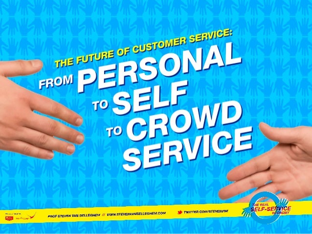 EVOLUTION IN CUSTOMER SERVICE: MORE SATISFIED CUSTOMERS AT A LOWER COST