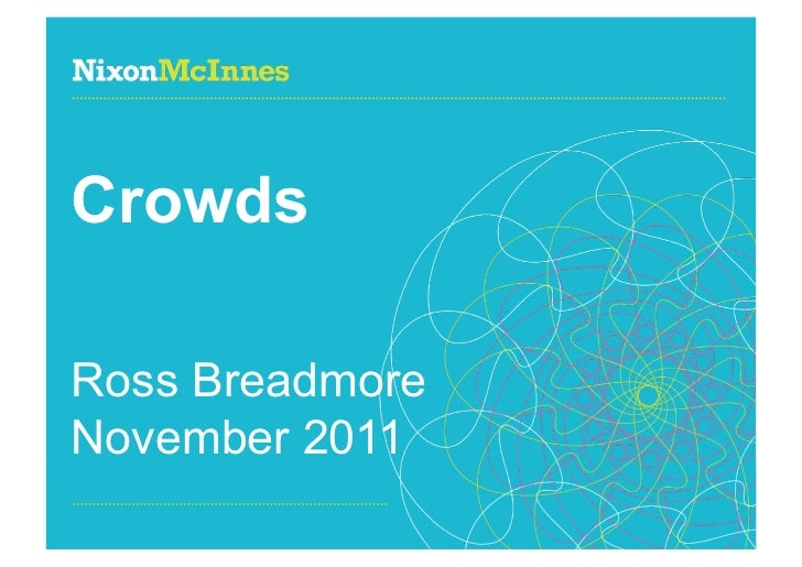 CrowdsRoss BreadmoreNovember 2011Page 1 | Fabrica / Crowds | November 2011
