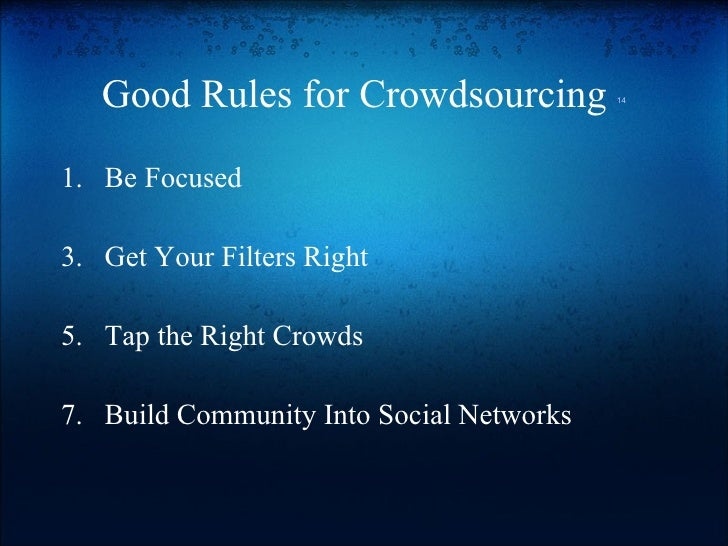 the good and bad of crowdsourcing Crowdsourcing has been extensively used in the private sector and recently what can a renewed appreciation of story-telling teach us about current and historical events, both good and bad mapper of meaning looks at peterson's influential answer to crowd-sourcing prosodic.