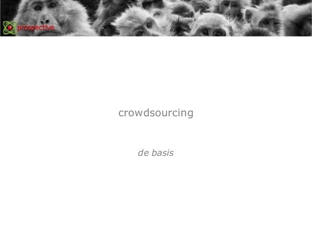 Crowdsourcing | gastcollege | door toine nagel Slide 2