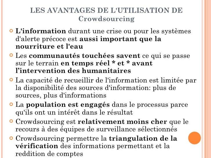 LES AVANTAGES DE LUTILISATION DE                Crowdsourcing Linformation durant une crise ou pour les systèmes  dalerte...