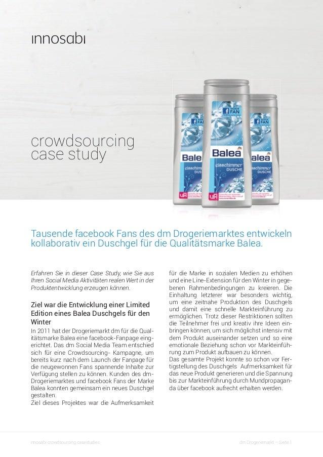 crowdsourcing case study  Tausende facebook Fans des dm Drogeriemarktes entwickeln kollaborativ ein Duschgel für die Quali...