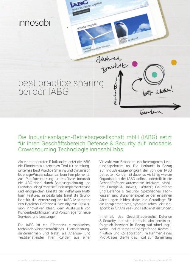 best practice sharing bei der IABG  Die Industrieanlagen-Betriebsgesellschaft mbH (IABG) setzt für ihren Geschäftsbereich ...