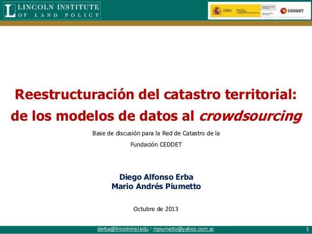 Reestructuración del catastro territorial: de los modelos de datos al crowdsourcing Base de discusión para la Red de Catas...