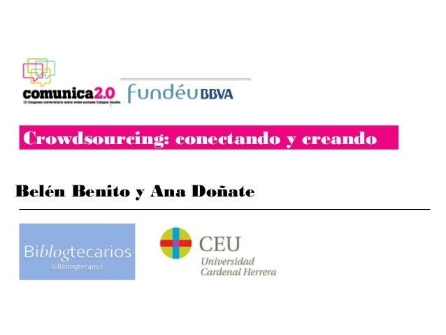 Crowdsourcing: conectando y creandoBelén Benito y Ana Doñate  Logo biblog   tecarios
