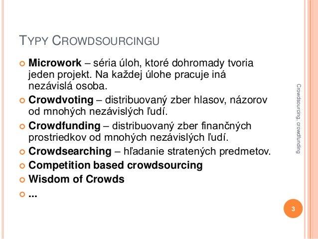 Crowdsourcing a crowdfunding v Čechách a na Slovensku Slide 3