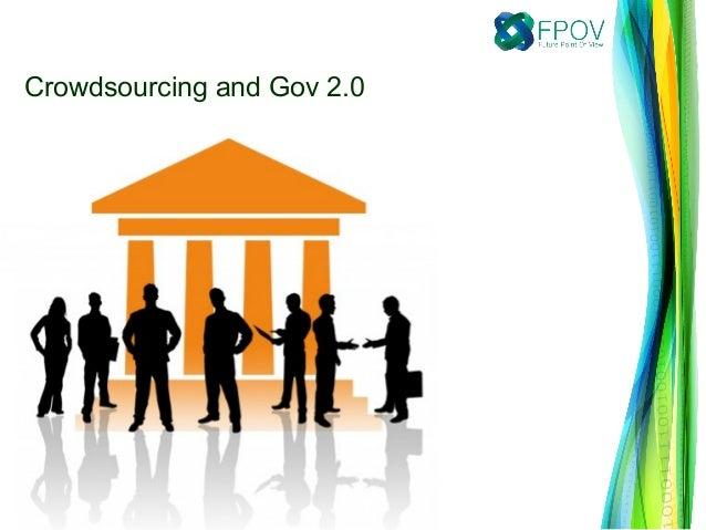 Crowdsourcing and Gov 2.0