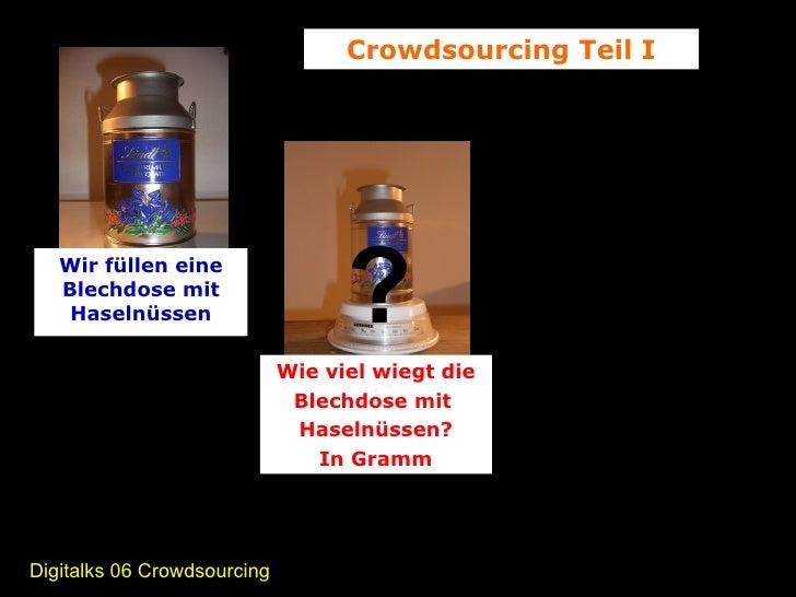 Digitalks Crowdsourcing Teil I Slide 2