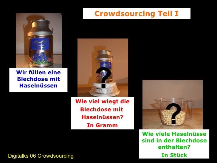 Digitalks Crowdsourcing Teil I Slide 3