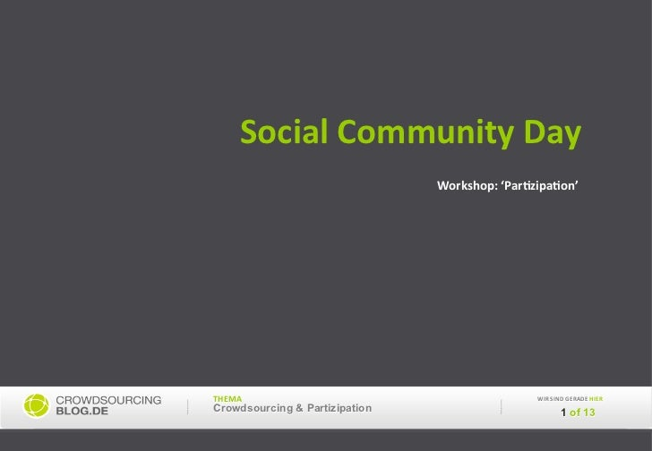 Social	  Community	  Day	                                  Workshop:	  'ParAzipaAon'	  THEMA	                             ...
