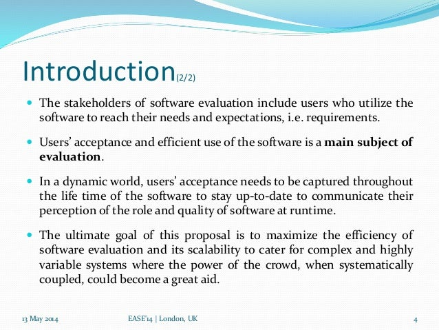 Crowdsourcing Software Evaluation