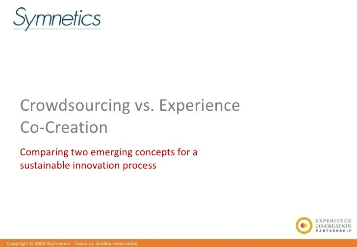 Crowdsourcing vs. Experience Co-Creation Comparing two emerging concepts for a sustainable innovation process