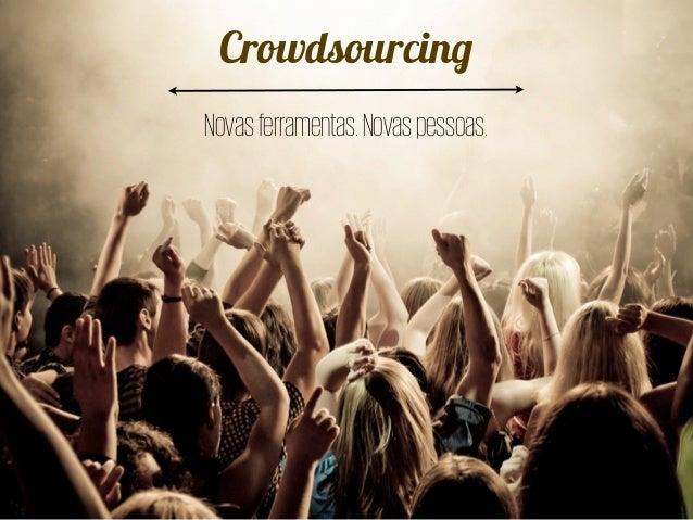 Crowdsourcing Novasferramentas.Novaspessoas.