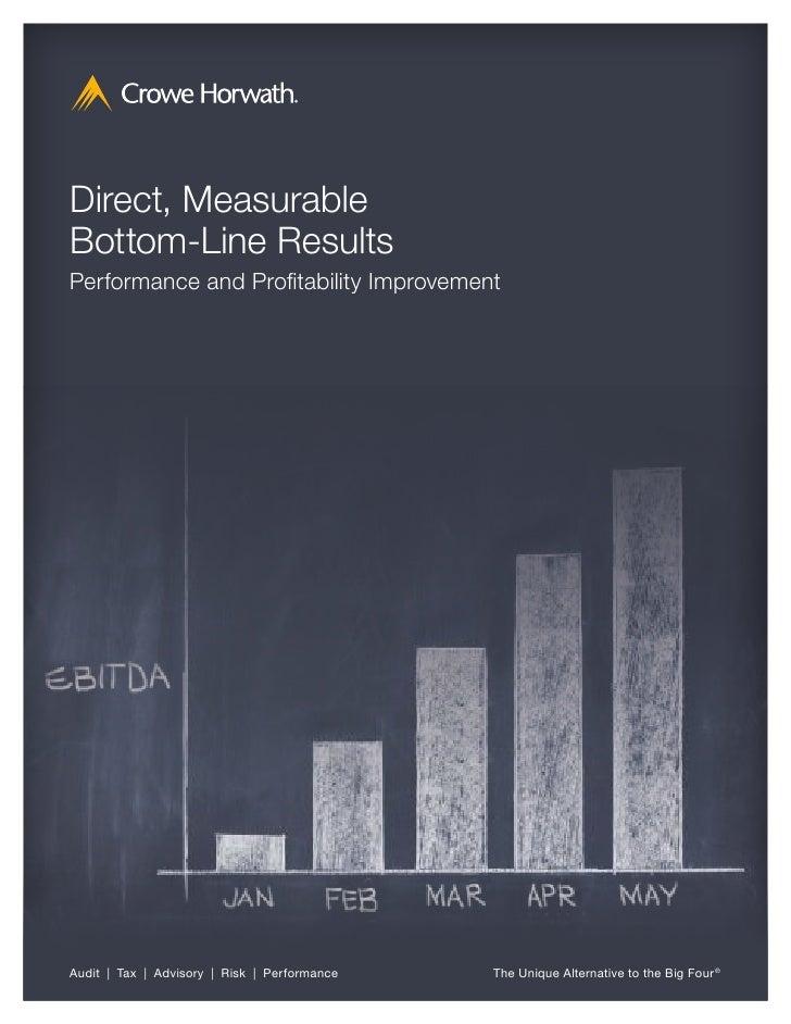 Direct, MeasurableBottom-Line ResultsPerformance and Profitability ImprovementAudit | Tax | Advisory | Risk | Performance ...