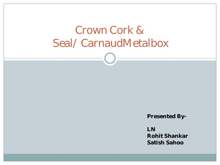 crown cork seal case analysis Crown cork and seal turned to bastian solutions to find a robotic arm capable of assisting with palletizing scrap briquettes at the crown cork & seal case study.