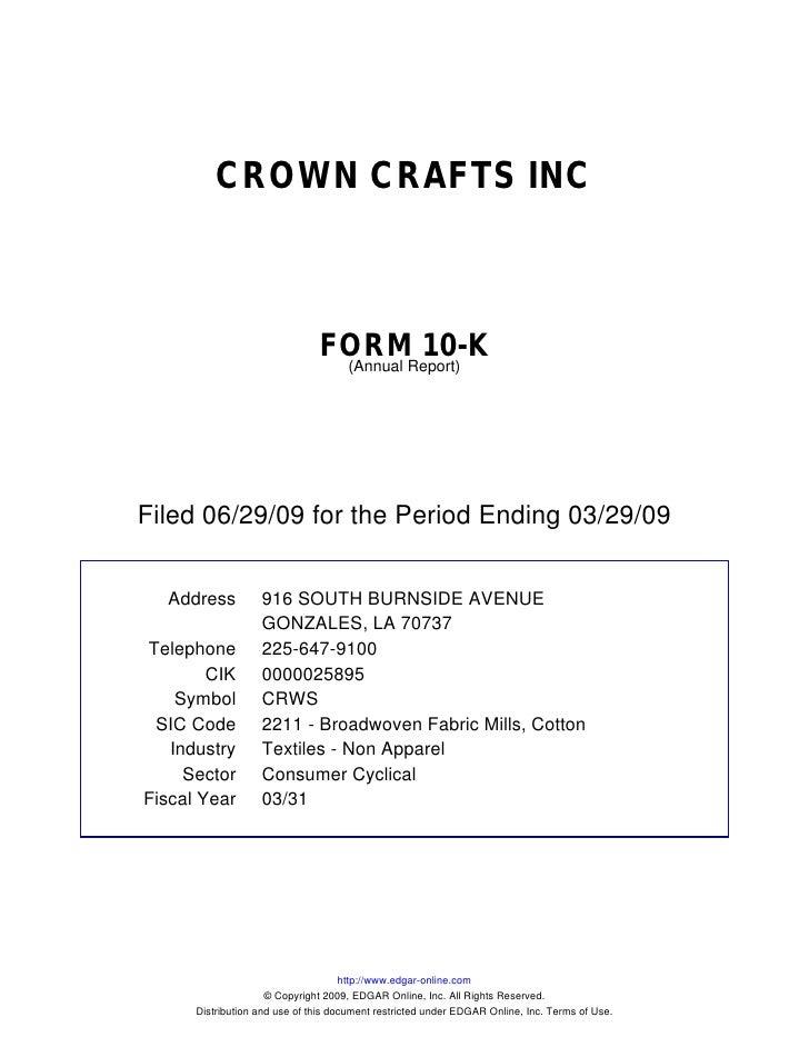 CROWN CRAFTS INC                                   FORMReport)                                         10-K               ...