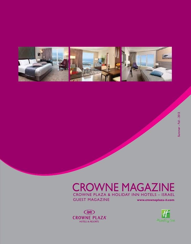 CROWNE MAGAZINECROWNE PLAZA & HOLIDAY INN HOTELS – ISRAELGUEST MAGAZINE           www.crowneplaza-il.com