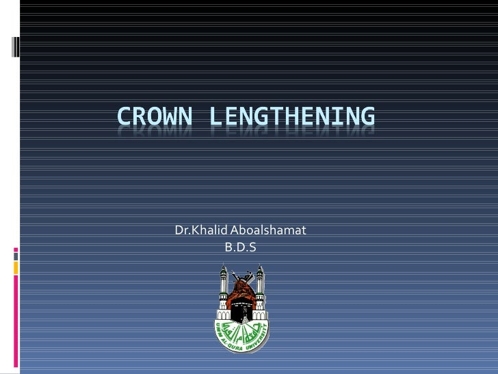 Crown lengthening