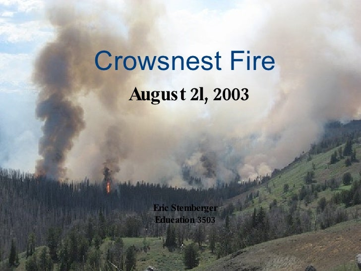 crows nest fire - photo #41