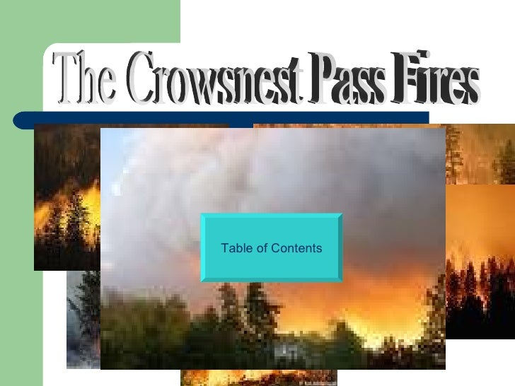 The Crowsnest Pass Fires Table of Contents