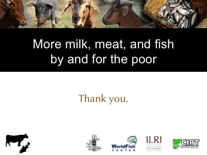 More milk, meat, and fish by and for the poor Thank you.