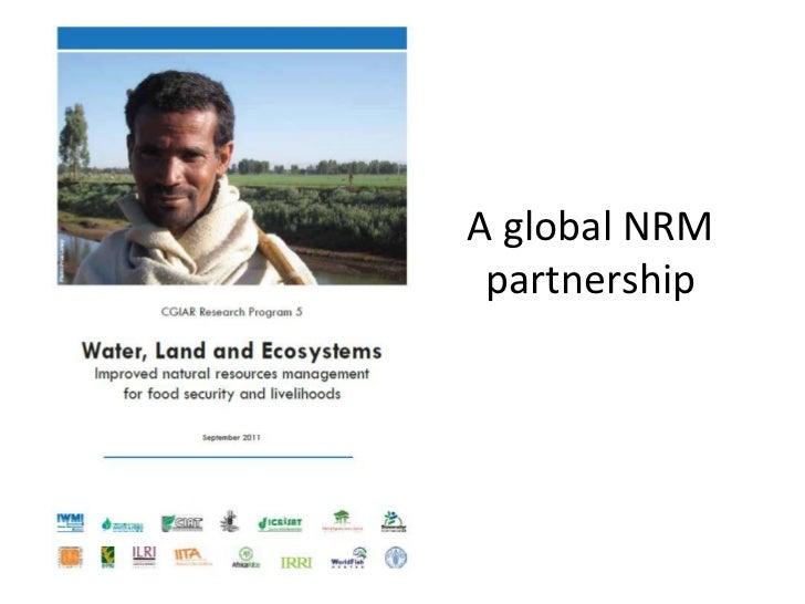 A global NRM partnership