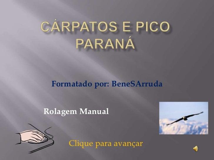 Formatado por: BeneSArrudaRolagem Manual     Clique para avançar