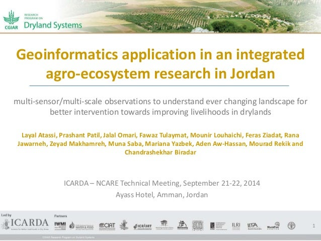 Geoinformatics application in an integrated  agro-ecosystem research in Jordan  multi-sensor/multi-scale observations to u...