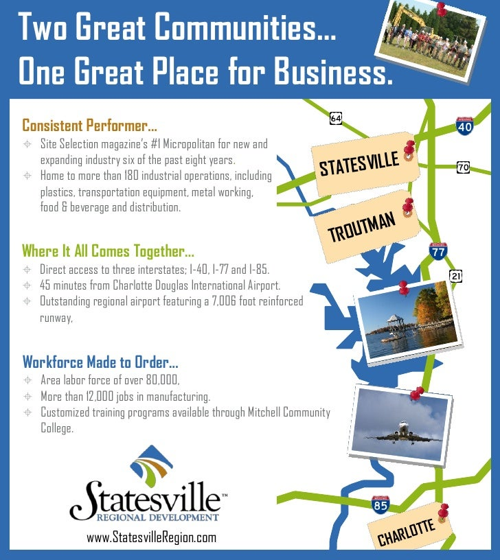 Two Great Communities…One Great Place for Business.Consistent Performer... Site Selection magazine's #1 Micropolitan for ...