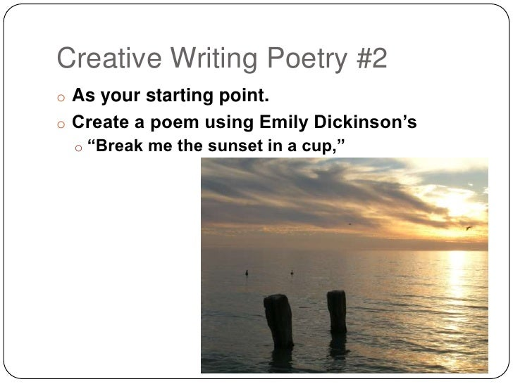 creative writing a poem Creative writing in poetry a poem is a form of writing that is far more therapeutic the myths of creative writing the creative writing metaphor.