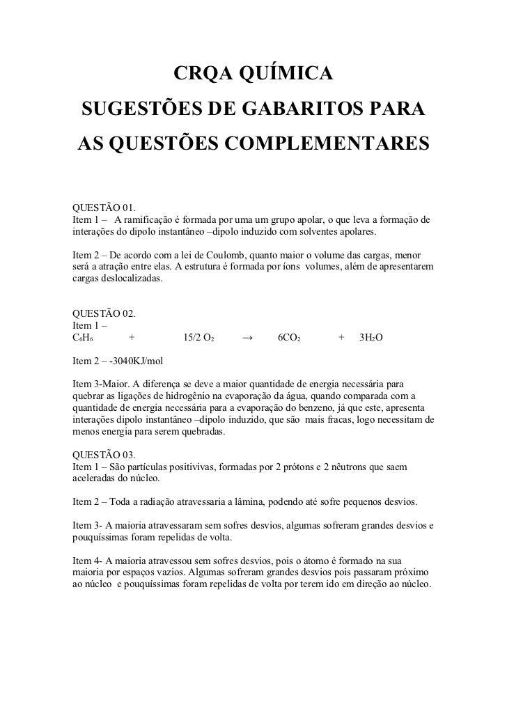 CRQA QUÍMICA  SUGESTÕES DE GABARITOS PARA AS QUESTÕES COMPLEMENTARESQUESTÃO 01.Item 1 – A ramificação é formada por uma um...