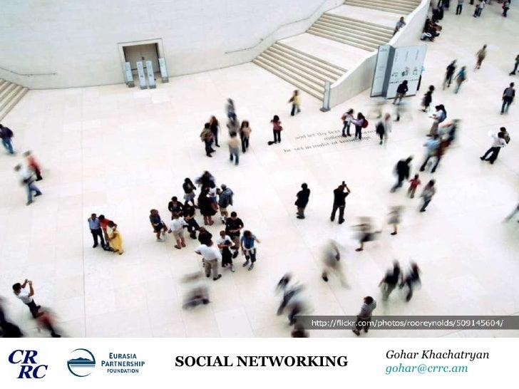 SOCIAL NETWORKING Gohar Khachatryan [email_address]