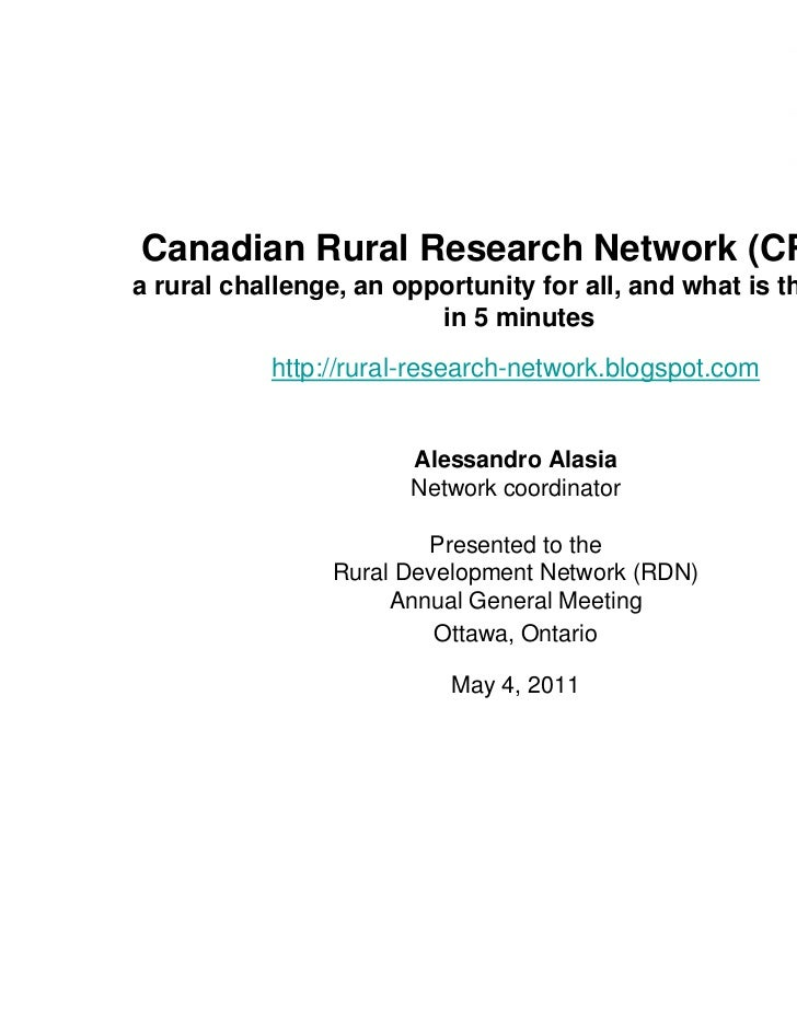 Canadian Rural Research Network (CRRN):a rural challenge, an opportunity for all, and what is the CRRN                    ...