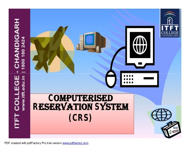 ComputerisedComputerised Reservation System (CRS) PDF created with pdfFactory Pro trial version www.pdffactory.com