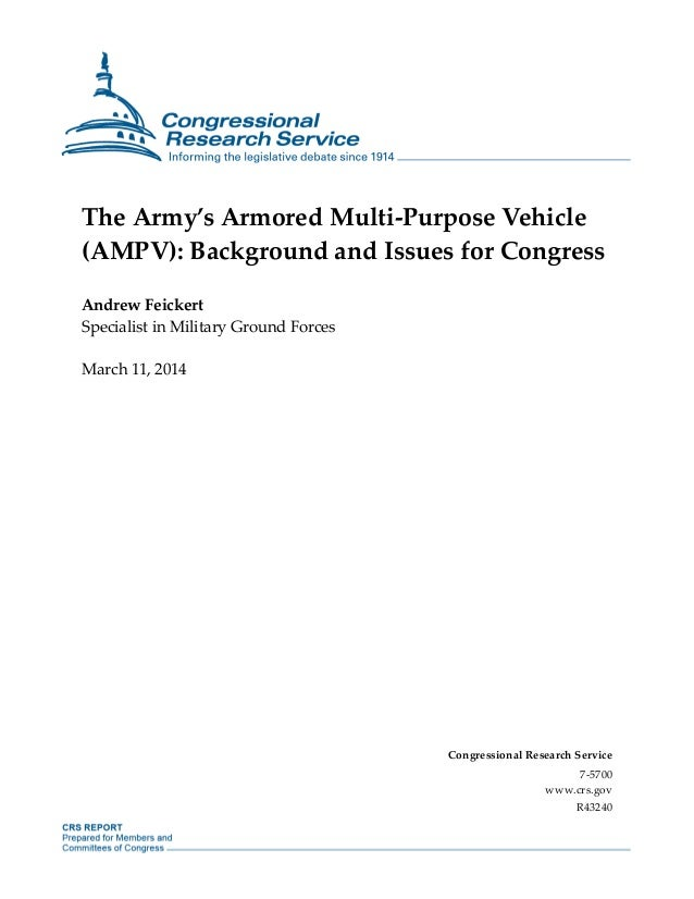 The Army's Armored Multi-Purpose Vehicle (AMPV): Background and Issues for Congress Andrew Feickert Specialist in Military...