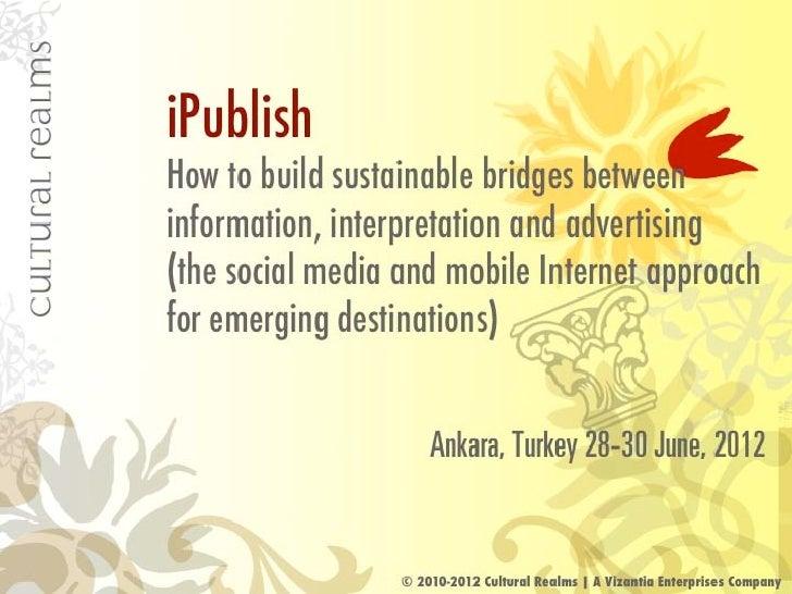 Social and geosocial media: building bridges between information, interpretation and advertising for emerging destinations