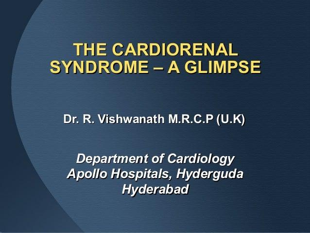 Dr. R. Vishwanath M.R.C.P (U.K)Dr. R. Vishwanath M.R.C.P (U.K)Department of CardiologyDepartment of CardiologyApollo Hospi...