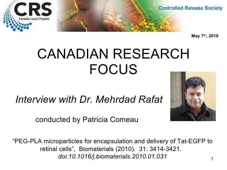 """CANADIAN RESEARCH FOCUS Interview with Dr. Mehrdad Rafat """" PEG-PLA microparticles for encapsulation and delivery of Tat-EG..."""
