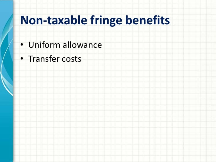 taxable benefits taxable benefits and non taxable benefits