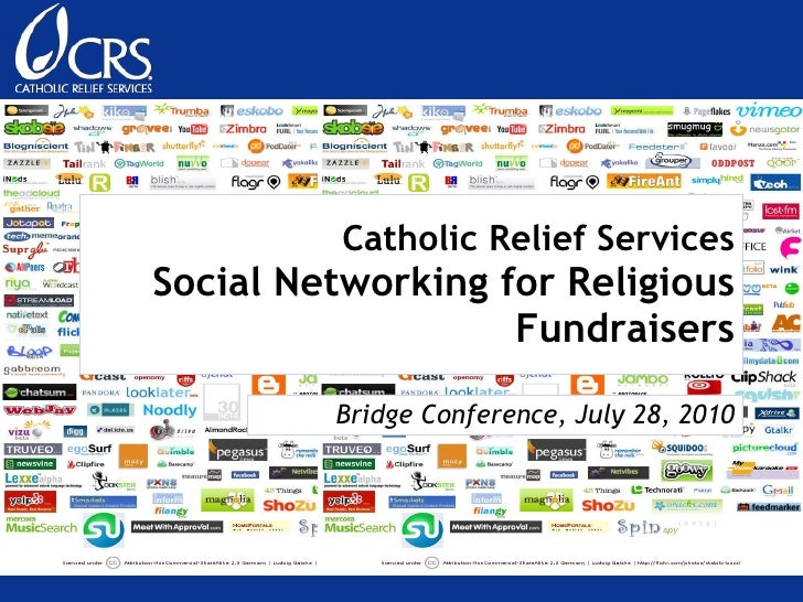 Catholic Relief Services Social Networking for Religious Fundraisers Bridge Conference, July 28, 2010