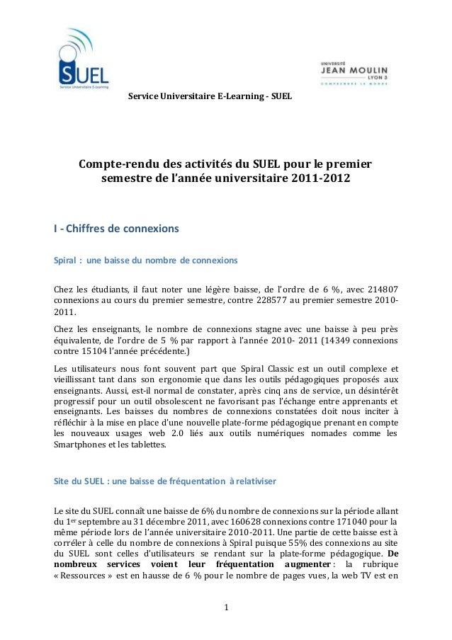 Service Universitaire E-Learning - SUEL 1 Compte-rendu des activités du SUEL pour le premier semestre de l'année universit...