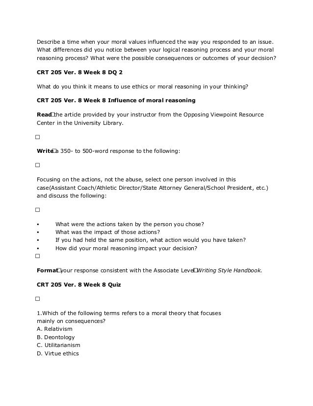 crt 205 influence of moral reasoning Phoenix crt 205 entire course  crt 205 week 8 influence of moral reasoning crt 205 week 9 capstone dqs crt 205 week 9 quiz.