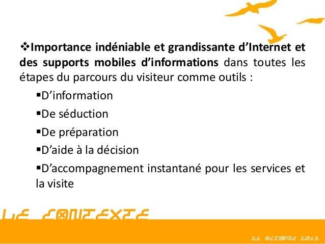 Importance indéniable et grandissante d'Internet et des supports mobiles d'informations dans toutes les étapes du parcour...