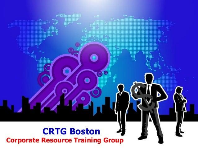 CRTG Boston Corporate Resource Training Group