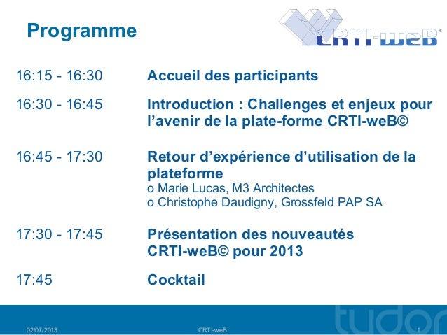 16:15 - 16:30 Accueil des participants 16:30 - 16:45 Introduction : Challenges et enjeux pour l'avenir de la plate-forme...