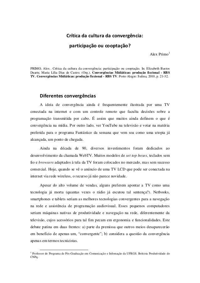 Crítica da cultura da convergência:                            participação ou cooptação?                                 ...