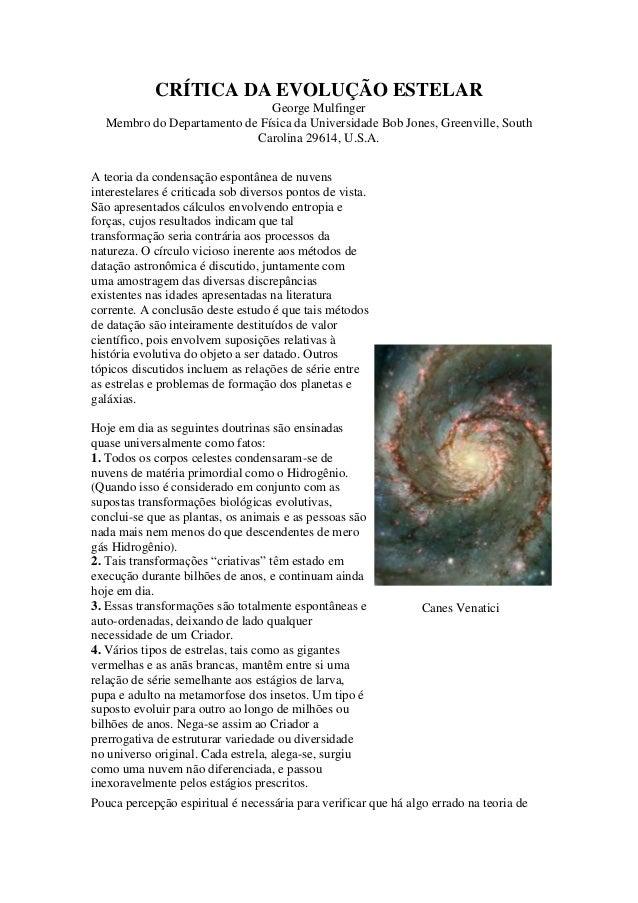 CRÍTICA DA EVOLUÇÃO ESTELAR                              George Mulfinger  Membro do Departamento de Física da Universidad...