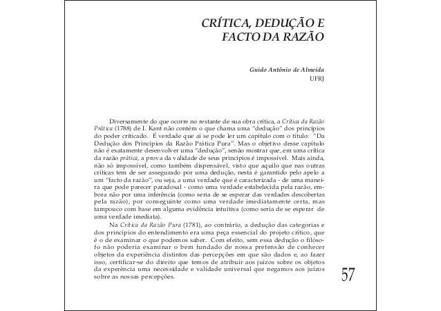 Crítica, dedução e facto da razão. guido antônio de
