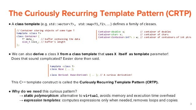 C the curiously recurring template pattern static polymorphsim a 2 3 the curiously recurring template pattern maxwellsz